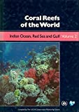 img - for Coral Reefs of the World: Indian Ocean, Red Sea, and Gulf (Intl Union for the Conservation of Nature & Natural Resources) book / textbook / text book