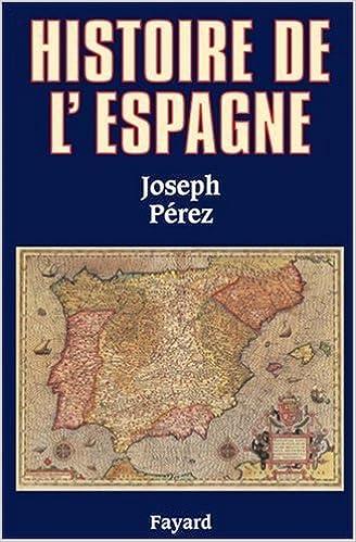 En ligne téléchargement Histoire de l'Espagne pdf