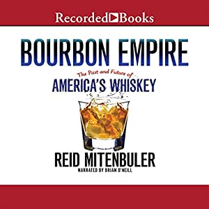 Bourbon Empire Audiobook