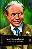 Front cover for the book Lord Beaverbrook by David Adams Richards