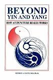 Beyond Yin and Yang, George P. Ulett, 0875274900