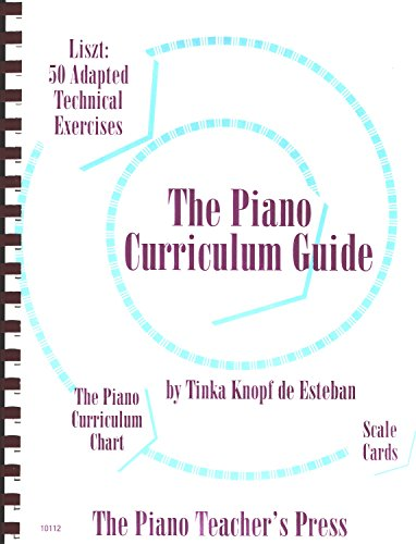 - The Piano Curriculum Guide, Liszt 50 Adapted Technical Exercises, Text, Music and Cd Accompaniment