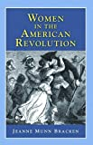 Women in the American Revolution, , 1932663231