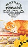 Somewhere a Cat Is Waiting, Tangye, 0751507407