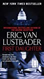 """""""First Daughter (Jack McClure/Alli Carson Novels)"""" av Eric Van Lustbader"""