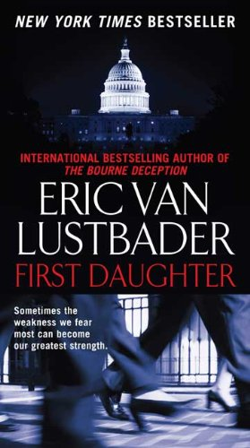 """First Daughter (Jack McClure/Alli Carson Novels)"" av Eric Van Lustbader"