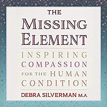The Missing Element: Inspiring Compassion for the Human
