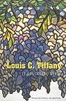 Louis C. Tiffany: Le maître du verre par Pepall de Mestrall