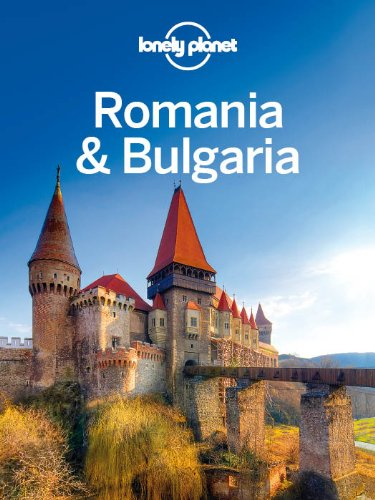 Lonely Planet Romania Bulgaria Travel ebook