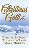 Christmas Gold, Cheryl St. John and Elizabeth Lane, 0373292279