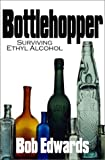 The Bottle Hopper, Bob Edwards, 1585010316