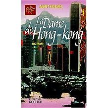 DAME DE HONG KONG (LA)