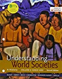 Loose-Leaf Version for Understanding World Societies, Volume 2: Since 1450 : A History, McKay, John P. and Buckley Ebrey, Patricia, 1319009042