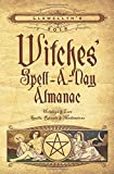 Llewellyn's Witches Spell-a-Day Almanac 2018: Holidays & Lore, Spells, Rituals & Meditations