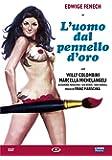 L' Uomo Dal Pennello D'Oro [Italia] [DVD]