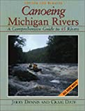 Canoeing Michigan Rivers, Jerry Dennis, 0923756213