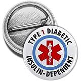 TYPE 1 DIABETIC Insulin Dependent Medical Alert 1 Mini Pinback Button Badge
