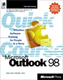 Quick Course in Microsoft Outlook 98, Online Press, Inc. Staff, 0735610800