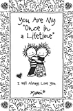 You Are My ''Once in a Lifetime''