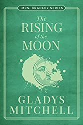 The Rising of the Moon (Mrs. Bradley)