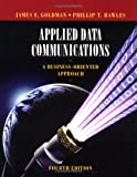 img - for Applied Data Communications: A Business-Oriented Approach book / textbook / text book