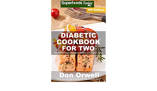 Diabetic Cookbook For Two: Over 325 Diabetes Type 2 Recipes