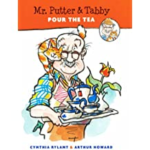 Mr. Putter & Tabby Pour The Tea (Turtleback School & Library Binding Edition)