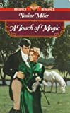 Touch of Magic, Nadine Miller, 0451195116