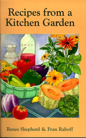 Kitchen Garden Cookbook - Recipes from a Kitchen Garden