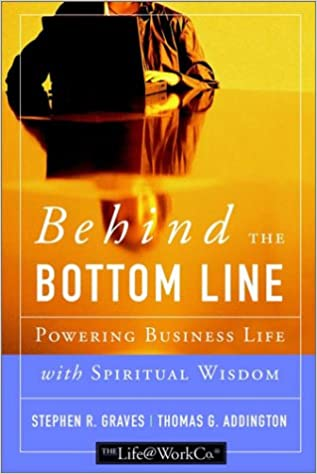 Download online Behind the Bottom Line: Powering Business Life with Spiritual Wisdom PDF, azw (Kindle), ePub, doc, mobi