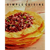 Simple Cuisine: The cookbook that redefined healthful four-star cooking