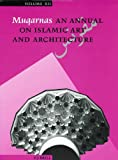 Muqarnas : Annual on Islamic Art and Architecture, , 9004103147