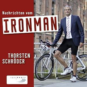 Nachrichten vom Ironman Hörbuch