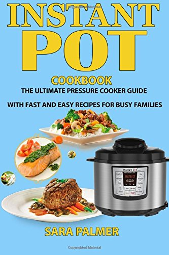Instant POT Cookbook Ultimate Pressure
