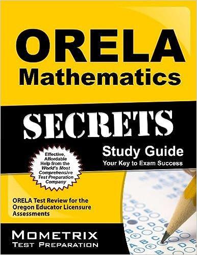 Book ORELA Mathematics Secrets Study Guide: ORELA Test Review for the Oregon Educator Licensure Assessments by ORELA Exam Secrets Test Prep Team (2013-02-14)