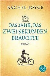 Das Jahr, das zwei Sekunden brauchte: Roman (German Edition)