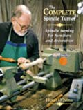 The Complete Spindle Turner, Hugh O'Neill, 1861260598