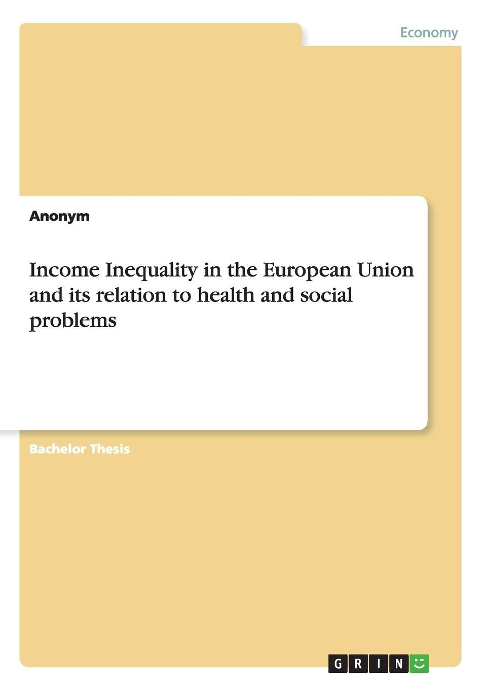 Amazon Com Income Inequality In The European Union And Its