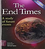 The End Times: A Study of Future Events (Discovery Series Bible Study)