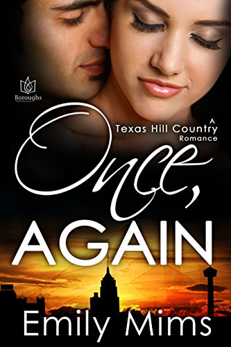 Once, Again (Texas Hill Country Book 9) -