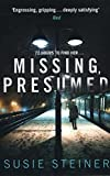 Missing, Presumed (A Manon Bradshaw Thriller) by  SUSIE STEINER in stock, buy online here