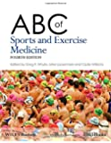 ABC of Sports and Exercise Medicine (ABC Series)