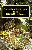 Recettes Préférées de la Nouvelle Orléans, Suzanne Ormond and Mary Irvine, 0882891995