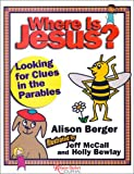 Where Is Jesus?, Alison J. Berger, 1585951463