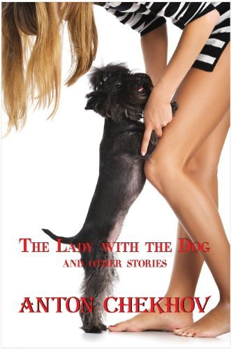 Russian Classics in Russian and English: The Lady with the Dog by Anton Chekhov (Dual-Language Book) (Russian Edition) by Anton Pavlovich Chekhov (2010-08-01)