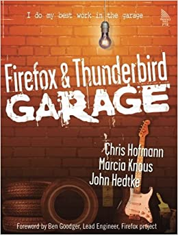 Book Firefox and Thunderbird Garage by Chris Hofmann (2005-04-18)