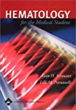 Hematology for the Medical Student 9780781731201