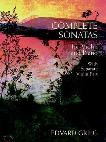 (Complete Sonatas for Violin and Piano: With Separate Violin Part (Chamber Music Scores))