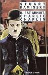 Il est minuit, Charlie Chaplin par Kaminsky