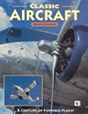 Classic Aircraft, Brian Johnson, 0752217593